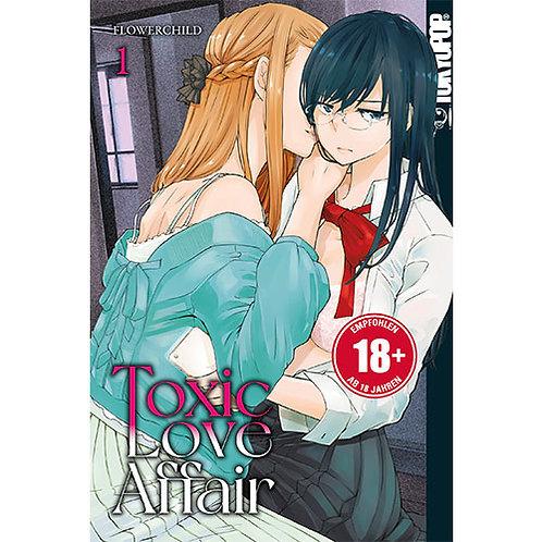Toxic Love Affair - Band 1 (Manga   Tokyopop)