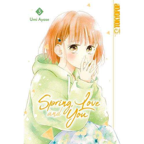 Spring, Love and You - Band 3 (Manga   Tokyopop)