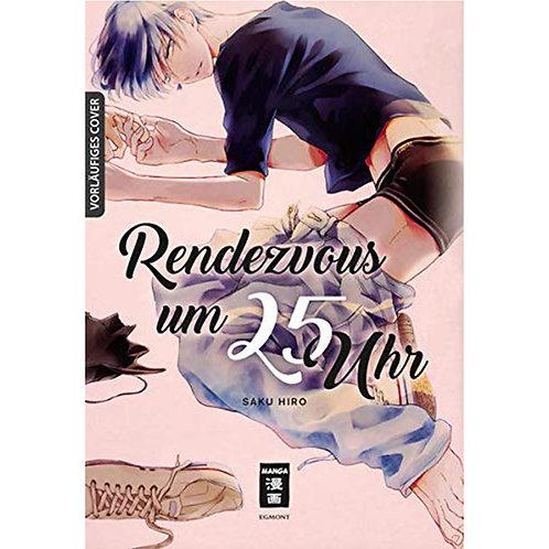 Rendezvous um 25 Uhr (Manga | Egmont Manga)