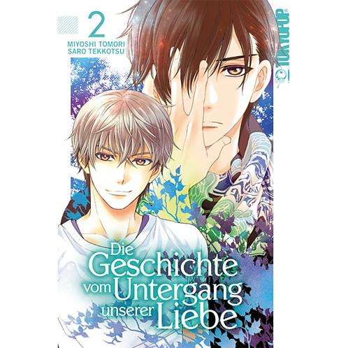 Die Geschichte vom Untergang unserer Liebe - Band 02 (Manga | TokyoPop)