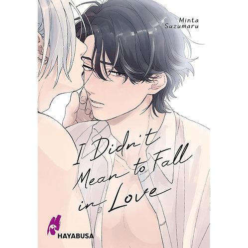 I Didn't Mean to Fall in Love (Manga   Hayabusa)