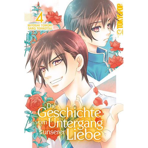 Die Geschichte vom Untergang unserer Liebe - Band 4 (Manga | Tokyopop)