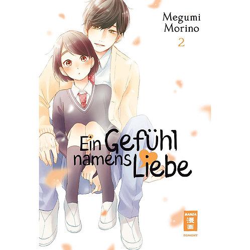Ein Gefühl namens Liebe - Band 2 (Manga   Egmont Manga)