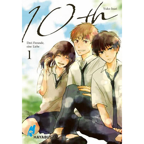 10th - Drei Freunde, eine Liebe - Band 1 (Manga | Hayabusa)