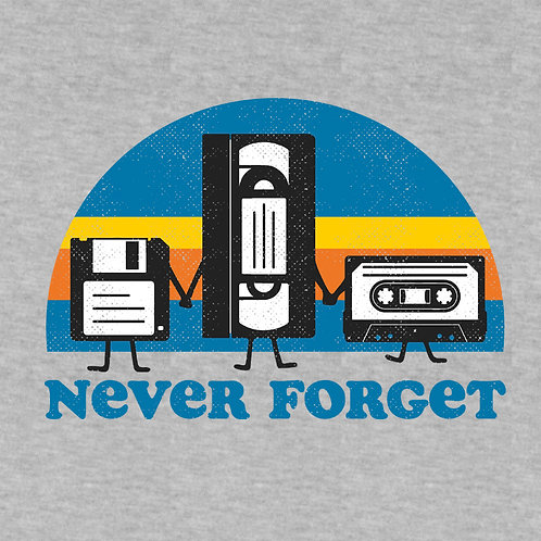 Never Forget (Hoodie | XS - 2XL)