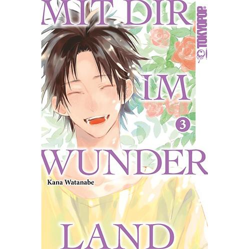 Mit dir im Wunderland - Band 03 [Abschlussband] (Manga   TokyoPop)
