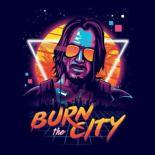 Burn The City (T-Shirt | Unisex S - 3XL)