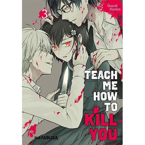 Teach me how to Kill you - Band 3 (Manga | Hayabusa)