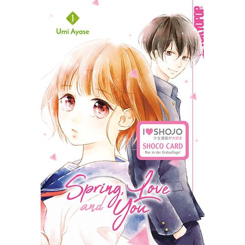 Spring, Love and You - Band 01 (Manga | TokyoPop)