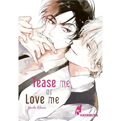 Tease me or Love me (Manga   Hayabusa)