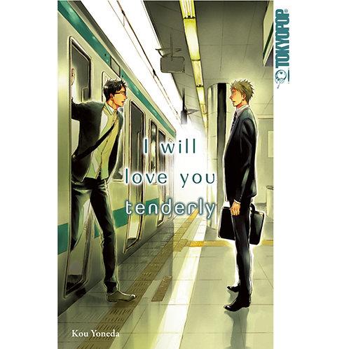 I will love you tenderly (Manga | Tokyopop)