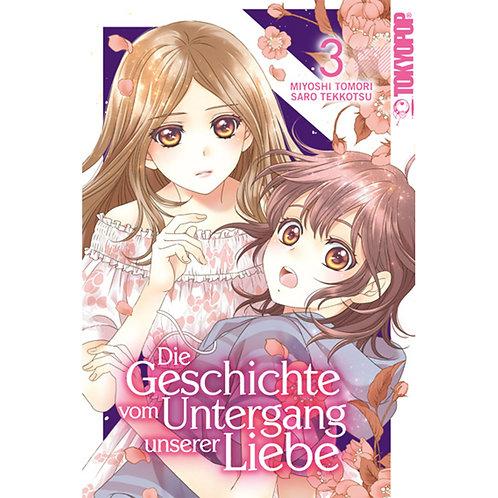 Die Geschichte vom Untergang unserer Liebe - Band 3 (Manga   TokyoPop)