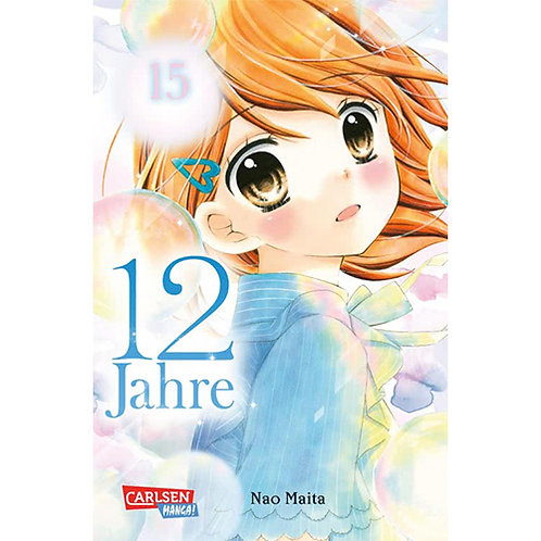 12 Jahre - Band 15 (Manga   Carlsen Manga)