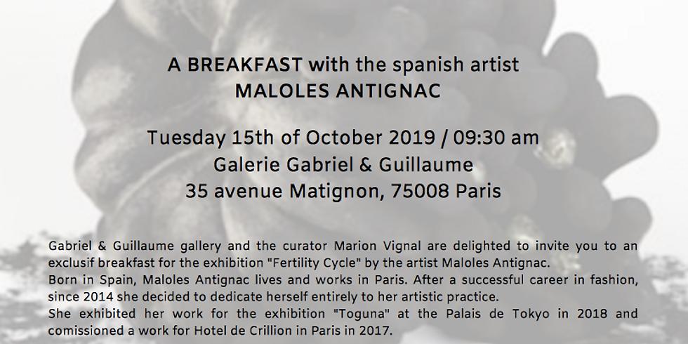 Breakfast with the Spanish artist Maloles Antignac