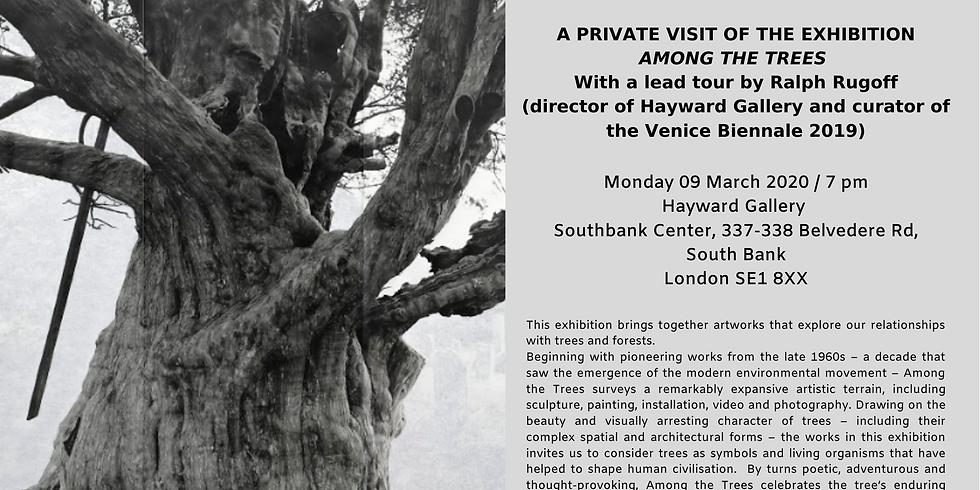 Private visit of the exhibition 'Among The Trees' with Ralph Rugoff