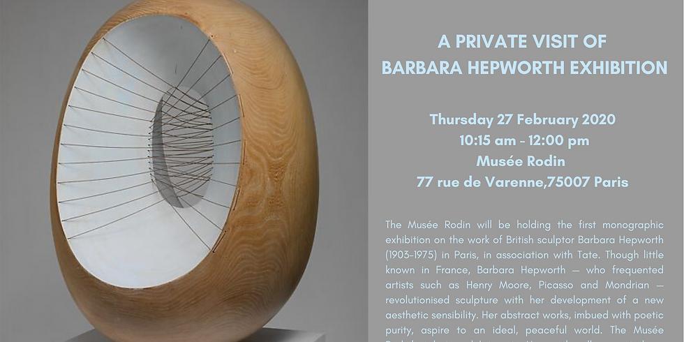 PARIS   Private visit of Barbara Hepworth Exhibition