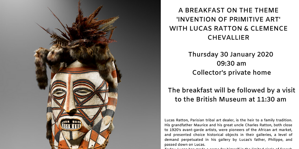 Breakfast on the theme 'Invention of Primitive Art' with Lucas Ratton & Clémence Chevallier