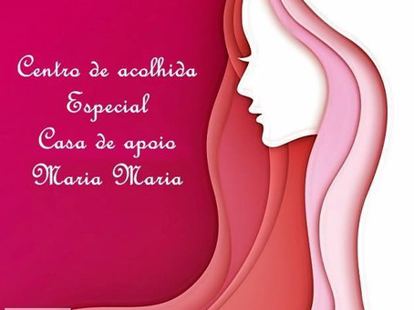 Centro de acolhida especial Casa de apoio Maria Maria