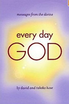 Every day God: Heart to Heart with the Divine. By David Hose