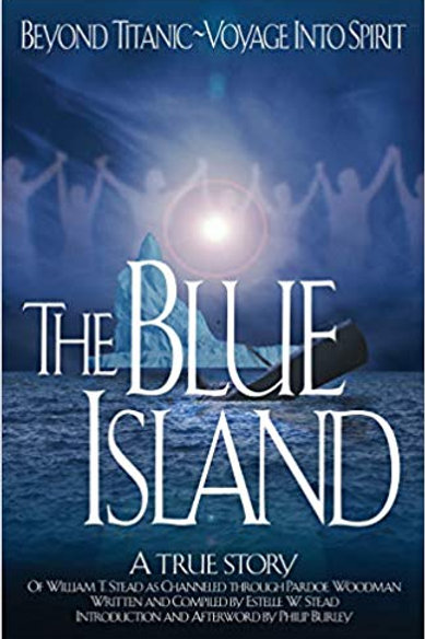 The Blue Island; introduction & afterword by Philip Burley