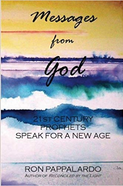 Messages from God: 21st Century Prophets Speak for a New Age
