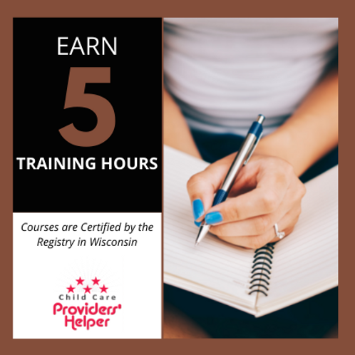 5 hours -Learning from your Childcare Assessment Information-Tier 2-5 hours