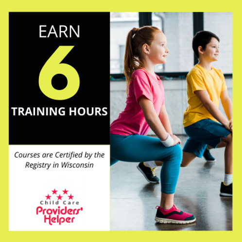 6 Hours - Health and Physical Development