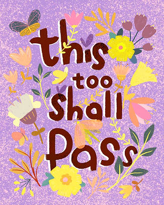 This too shall pass 2021.2.24