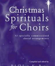 CHRISTMAS SPIRITUALS FOR CHOIRS