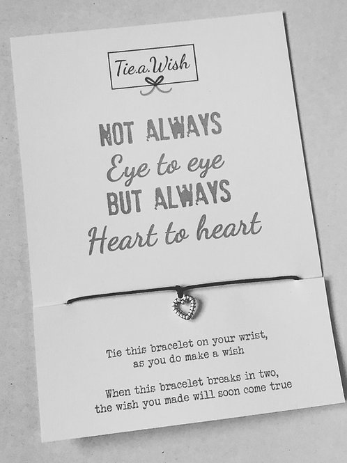 Not always eye to eye but always heart to heart