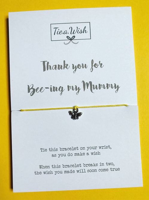 Thank you for Bee-ing my mummy wish bracelet