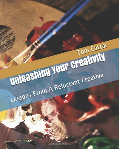 SIGNED COPY- Unleashing Your Creativity: Lessons From A Reluctant Creative