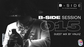 B-Side Session #015 - VINJAZ [EDM]