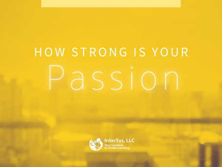 How Strong Is Your Passion