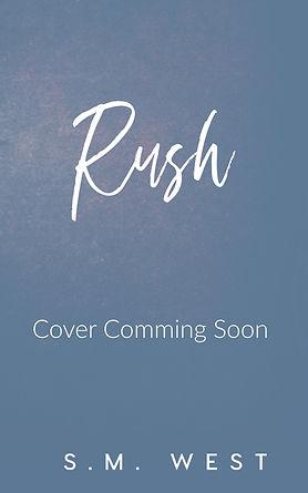 Rush Coming Soon Cover.jpg