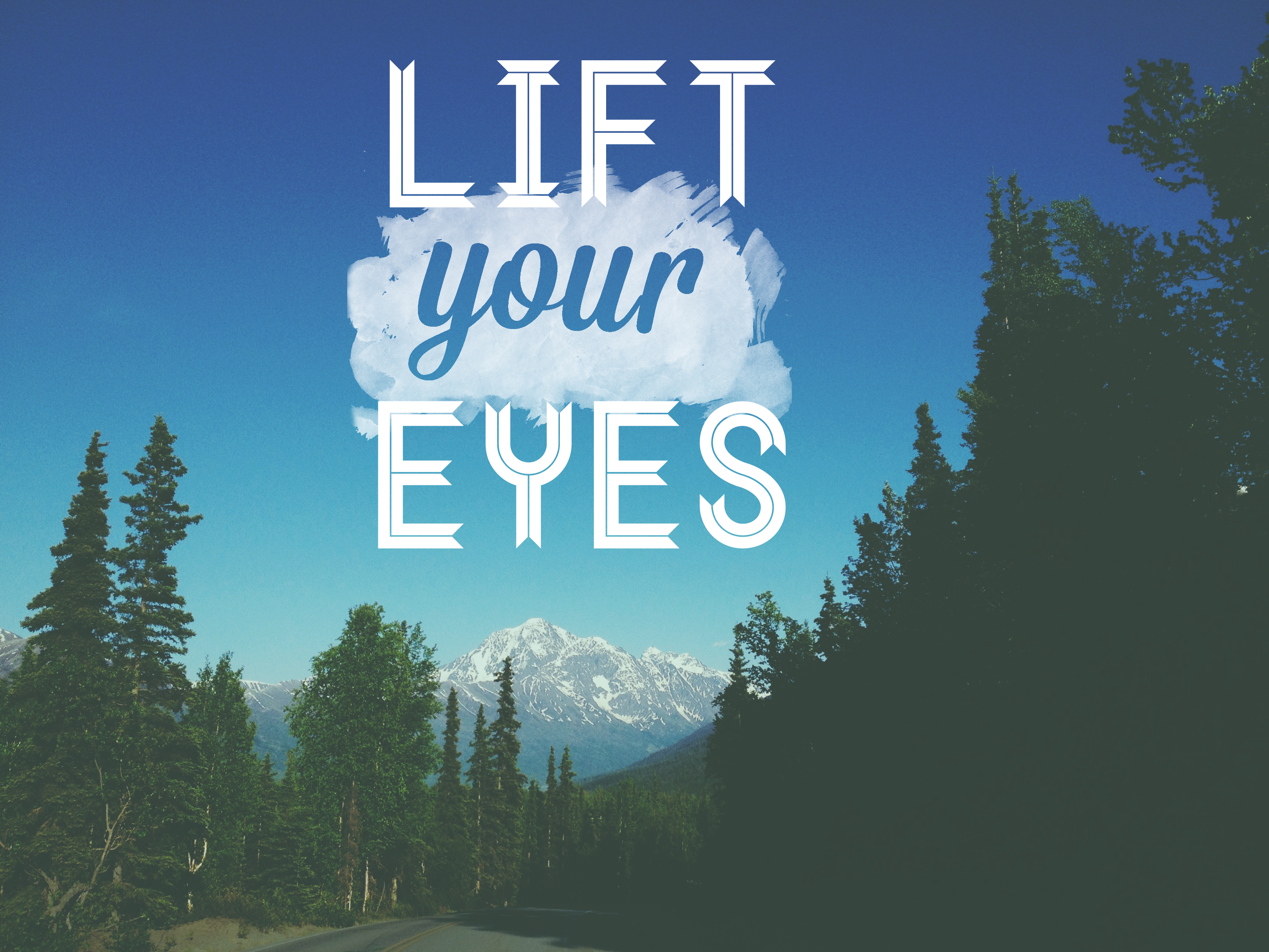 Lift Your Eyes | Rhea Creative