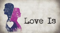 Love Is | Rhea Creative