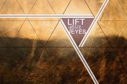 Lift Your Eyes Final | Rhea Creative