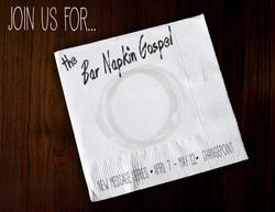 Bar Napkin Gospel | Rhea Creative