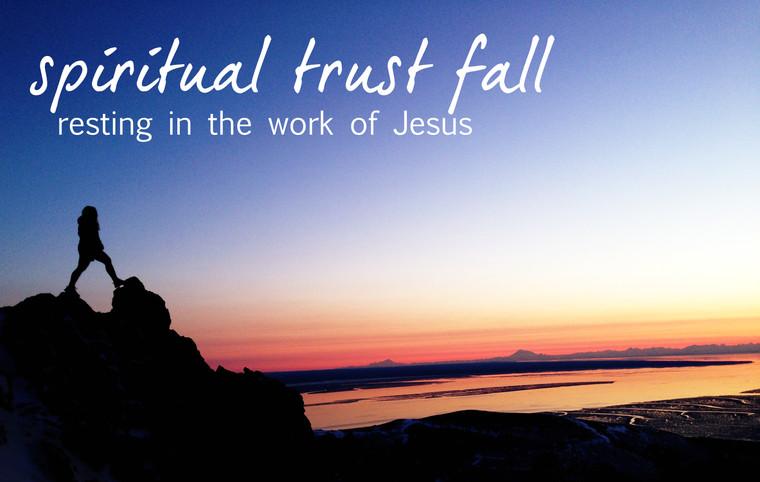 Spiritual Trust Fall