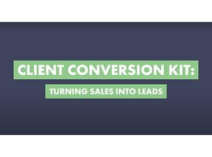Client Conversion Kit Key Takeouts
