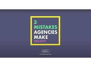 3 Common Mistakes Agencies Make