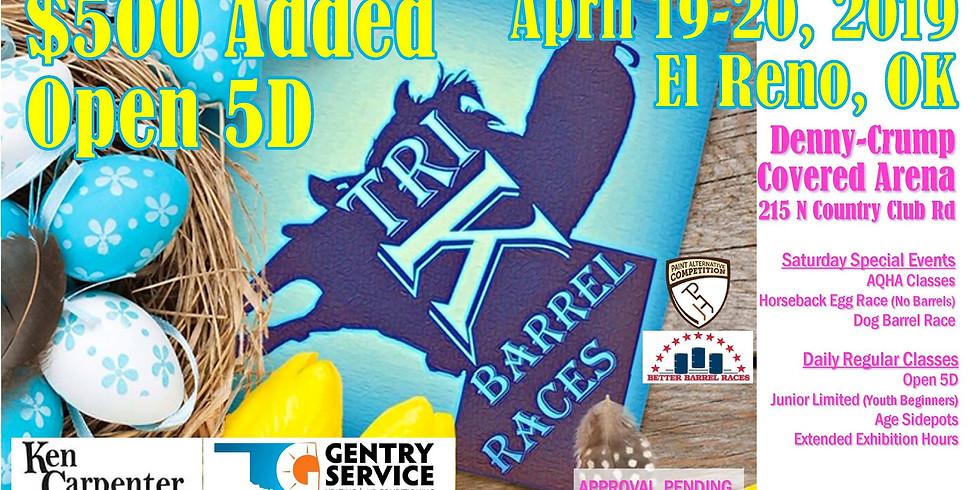 Tri-K Easter EggStravaganza 5D Barrel Race