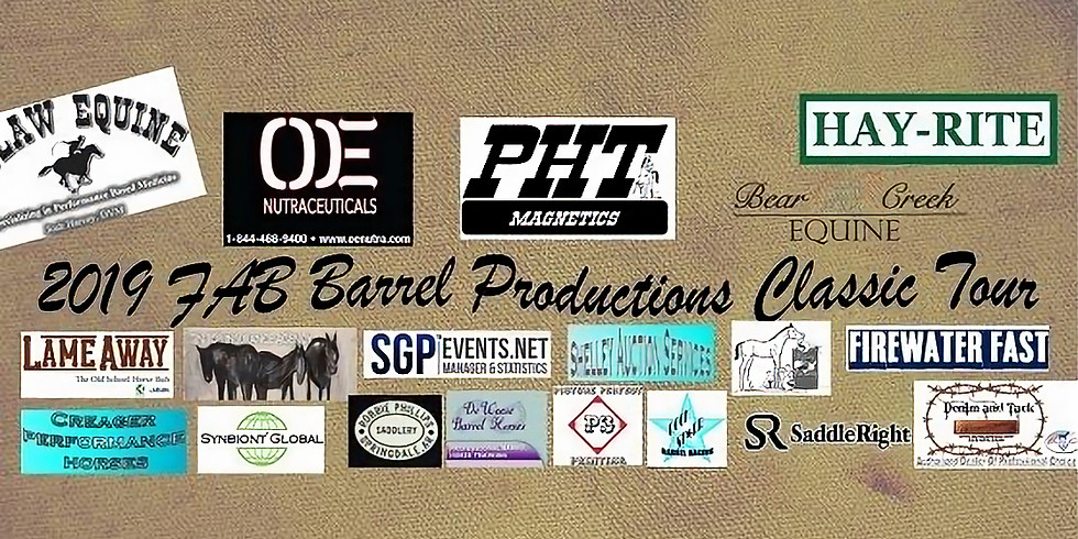 FAB Barrel Productions 2019 Classic Tour Stop #1 $1500 Each Day