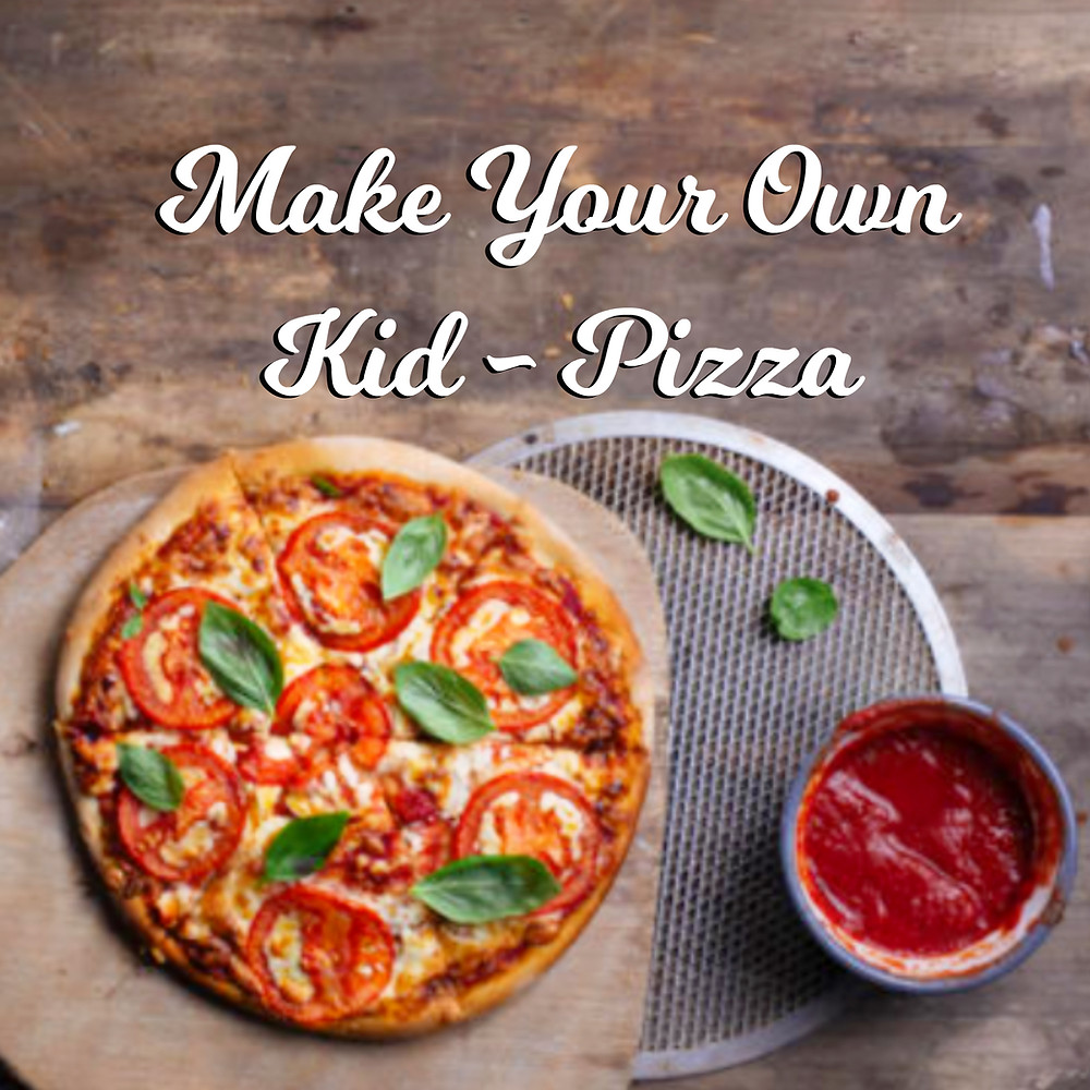 Make Your Own Kid-Pizza