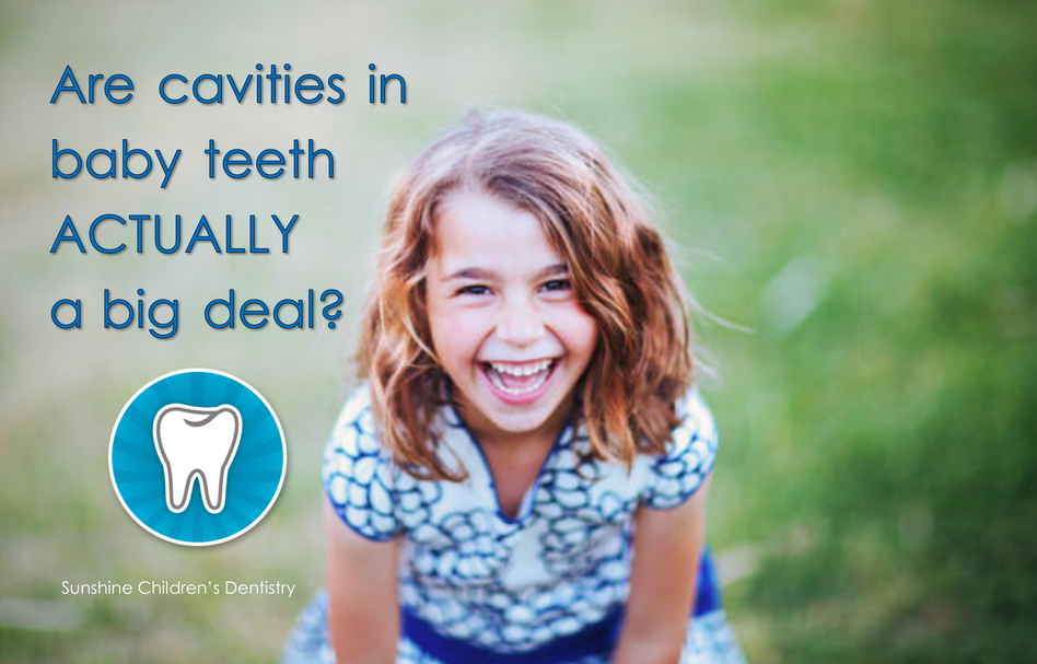 Are Cavities in Baby Teeth ACTUALLY a Big Deal?