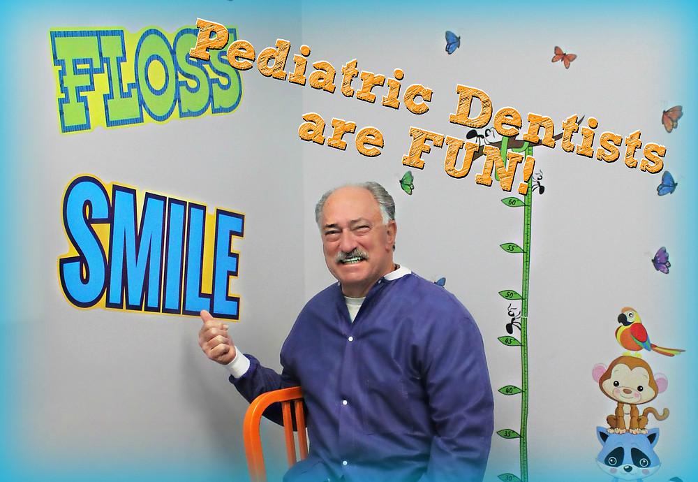 Pediatric Dentists are FUN!