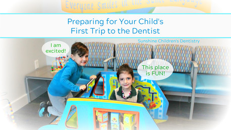 Preparing for Your Child's First Trip to the Dentist