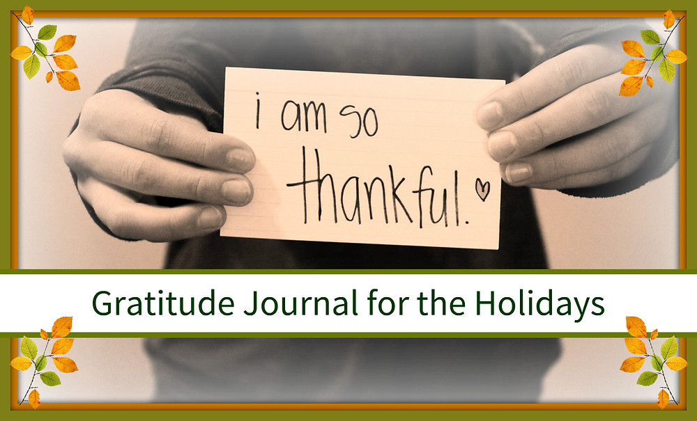 Gratitude Journal for the Holidays - Thanksgiving Activities by Sunshine Children's Dentistry