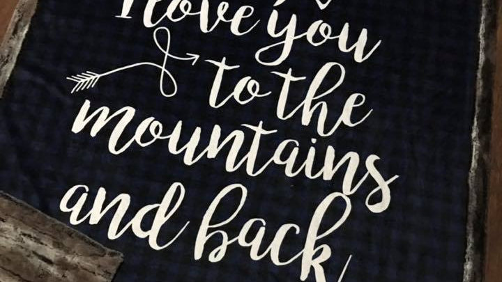 I Love You to The Mountains and Back   Blue Plaid